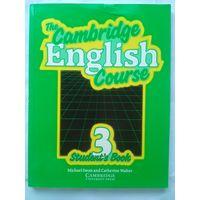 M. Swan and C. Walter. The Cambridge English course. 3 Student' Book.(Кембриджский курс английского языка)