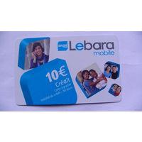 Французкая Карточка Lebara mobile 10 евро credi. распродажа
