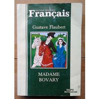 "Gustave Flaubert ""Madame Bovary"" (на французскай)"