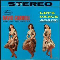 David Carroll And His Orchestra - Let's Dance Again! - LP - 1959