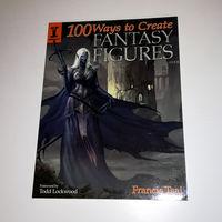100 Ways to Create Fantasy Figures