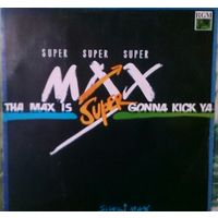 SuperMAX - Tha max is gonn..., LP