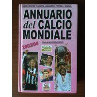 ANNUARIO DEL CALCIO MONDIALE 2003/04
