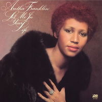 Aretha Franklin, Let Me In Your Life, LP 1974