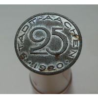 25 пфеннигов 1920 Аахен Нотгельд