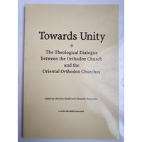 Towards Unity: The Theological Dialogue Between the Orthodox Church and the Oriental Orthodox Churches