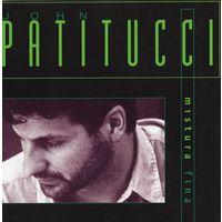 John Patitucci 'Mistura Fina' (CD)