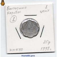 Восточные Карибы 1 цент 1998 года.