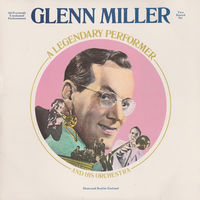 Glenn Miller And His Orchestra, A Legendary Performer 2LP + Booklet 1974