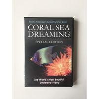 CORAL SEA DREAMING документальный фильм