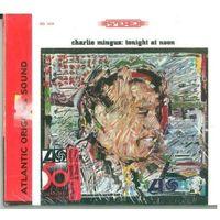 CD Charles Mingus - Tonight At Noon (1998) Post Bop