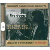 CD Jim Morrison of The Doors - Stoned But Articulate II (02 Sep 2003)