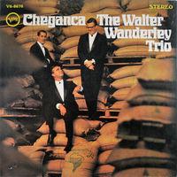 Walter Wanderley Trio, Cheganca, LP 1966