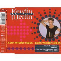 """Kerstin Merlin """"Kann Wieder Leben - Kann Wieder Lieben"""" Single"""