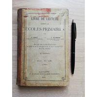 1892. LIVRE DE LECTURE DESTINE AUX ECOLES PRIMAIRES // ЧТЕНИЕ ДЛЯ НАЧАЛЬНЫХ ШКОЛ