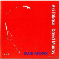 CD Aki Takase, David Murray - Blue Monk (1993)