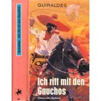 """Книга на немецком языке """"Ich ritt mit den Gauchos"""""""