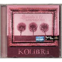 Audio CD, KOLiBRi, Любовь и её Конечности 2002