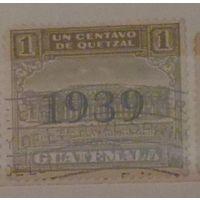 Центральный телеграф. Гватемала. Дата выпуска: 1939-02-23