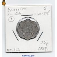Восточные Карибы 5 центов 1984 года.