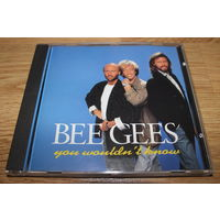 Bee Gees - You Wouldn't Know - CD