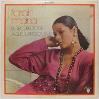 Farah Maria - El Recuerdo De Aquel Largo Viaje
