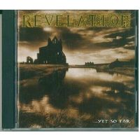 CD Revelation - ...Yet So Far (01 Feb 2010) Doom Metal