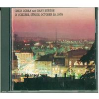 CD Chick Corea And Gary Burton - In Concert, Zurich, October 28, 1979 (30 Jun 2004) Japan
